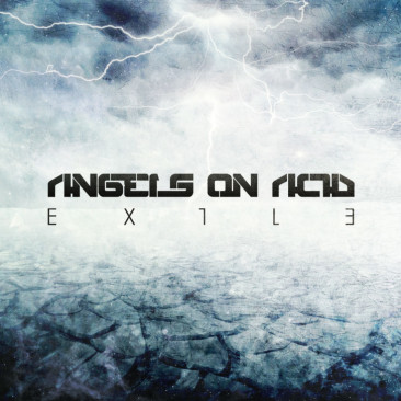 Angels on Acid – Exile