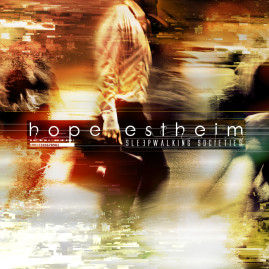 Hope Estheim – Sleepwalking Societies EP