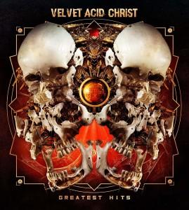 Velvet Acid Christ – Greatest Hits