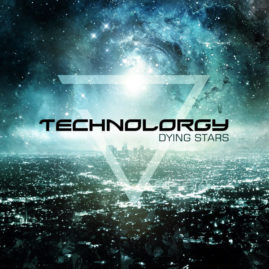 """Technolorgy – """"Dying Stars"""""""