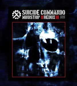 """Suicide Commando –  """"Mindstrip Redux"""""""